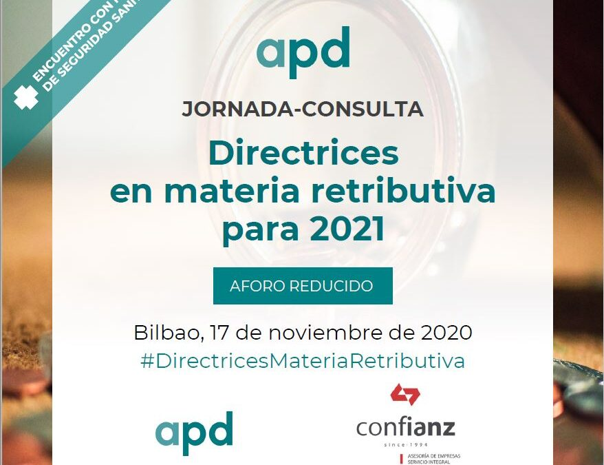 Directrices en materia retributiva para 2021
